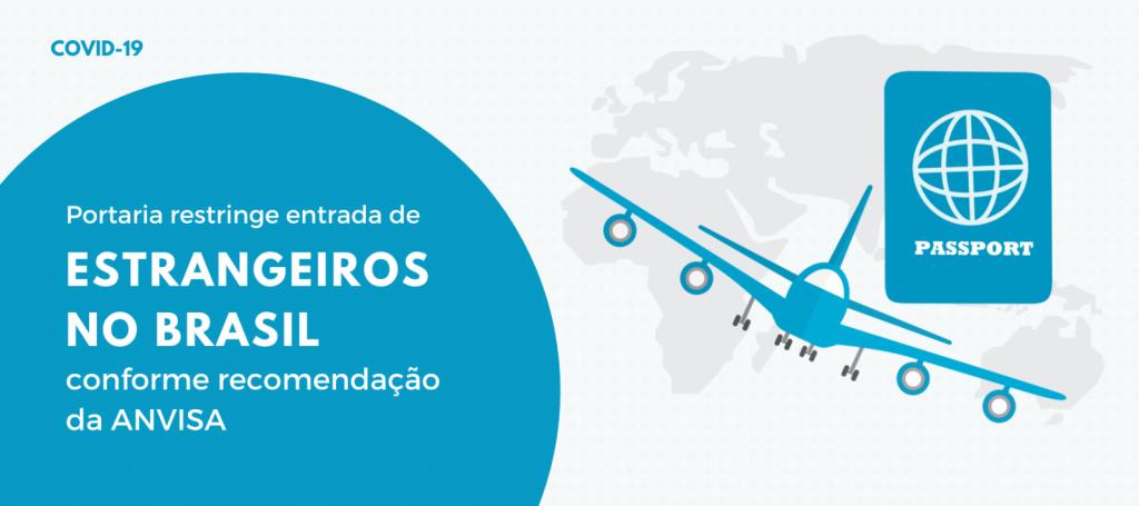 Brasil proíbe entrada de estrangeiros